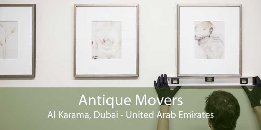 Antique Movers Al Karama, Dubai - United Arab Emirates