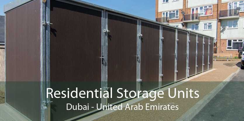 Residential Storage Units Dubai - United Arab Emirates