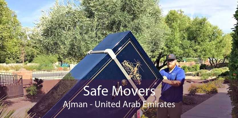 Safe Movers Ajman - United Arab Emirates